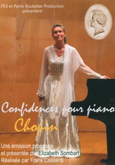 Chopin, film sur sa vie réalisé et interprété par Elizabeth Sombart, avec Robert Hossein
