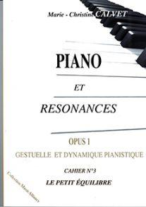 Piano et Résonances Op. 1, Cahier n° 3
