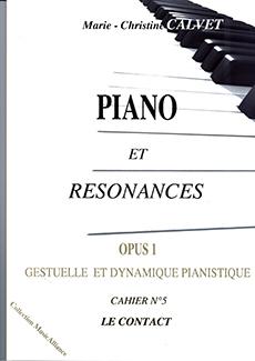 Piano et Résonances Op. 1, Cahier n° 5