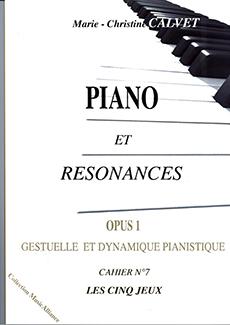Piano et Résonances Op. 1, Cahier n° 7