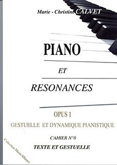 Piano et Résonances Op. 1, Cahier n° 8
