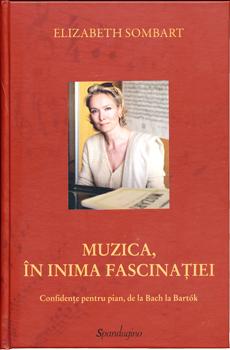 Muzica in Inima Fascinatiei
