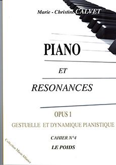 Piano et Résonances Op. 1, Cahier n° 4